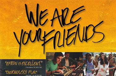 WE ARE YOUR FRIENDS Indian DVD Out Now !!!
