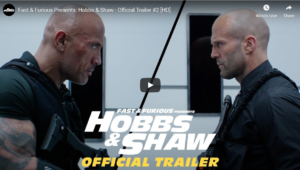 Fast & Furious Presents: Hobbs & Shaw – Official Trailer #2